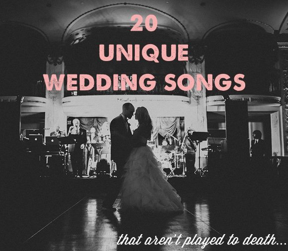 underrated wedding songs best
