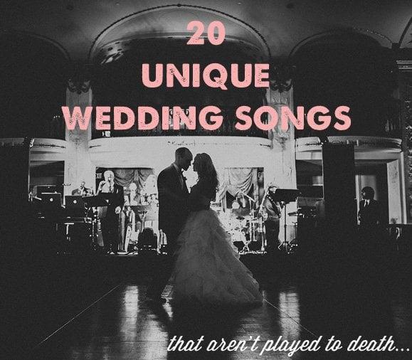 underrated wedding songs best