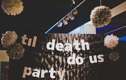 'Til Death Do Us Party