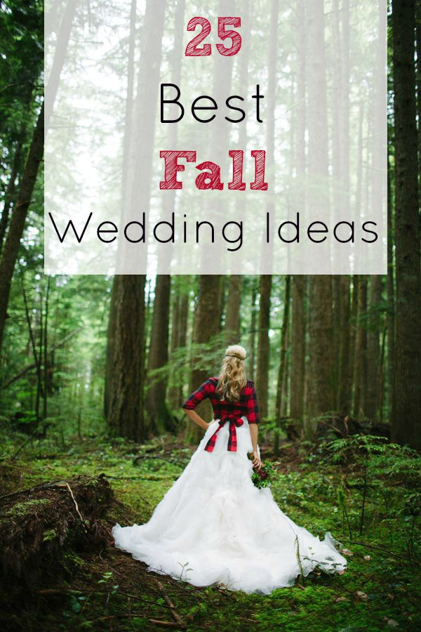 25 Of The Best Fall Wedding Ideas