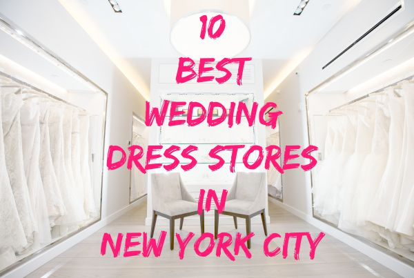 The Top 10 Wedding Dress Stores In NYC