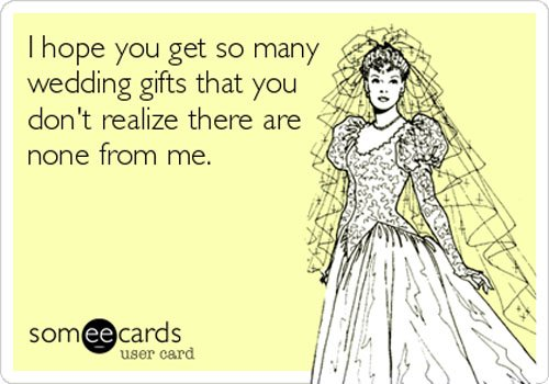 20 Funniest Wedding Someecards Ever