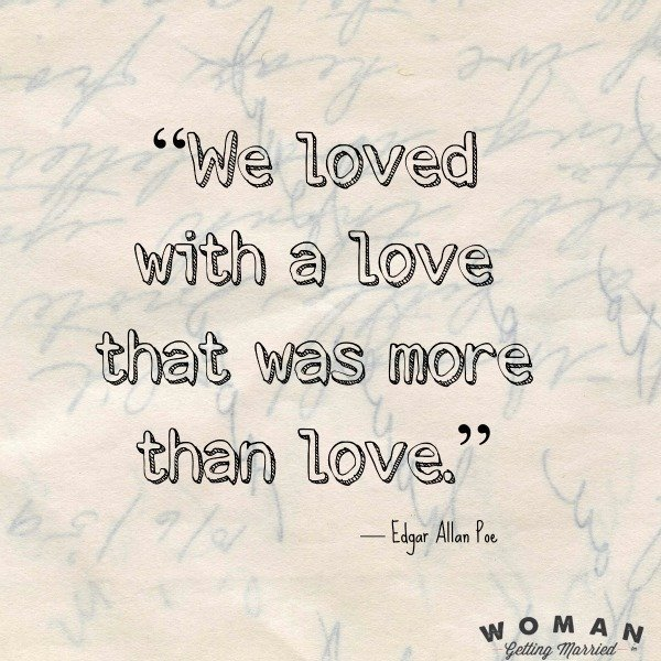 60 Great Love Quotes From Amazing Authors Mesmerizing Edgar Allan Poe Love Quotes