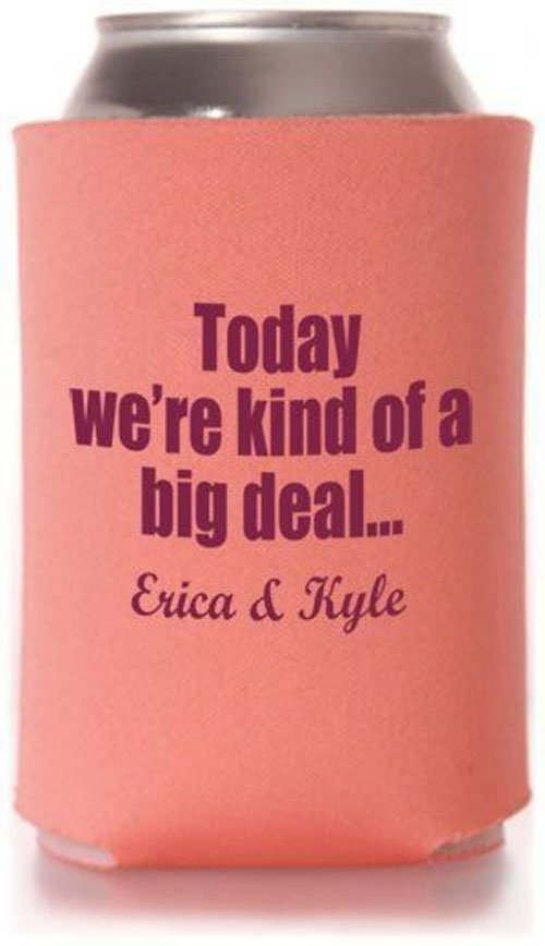 Totally Wedding Koozies.18 Of The Funniest Wedding Koozies That Guests Will Want To Keep