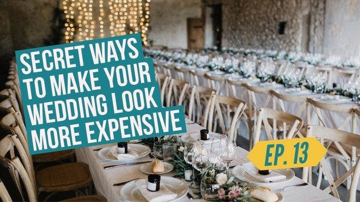 how to make your wedding look more expensive