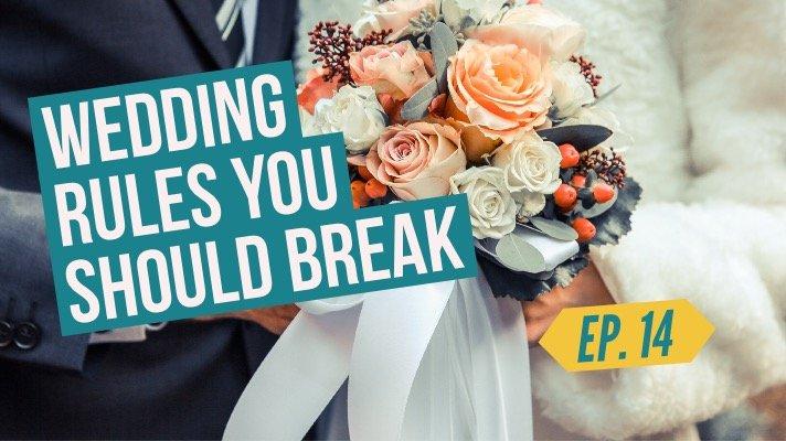 wedding rules you can break