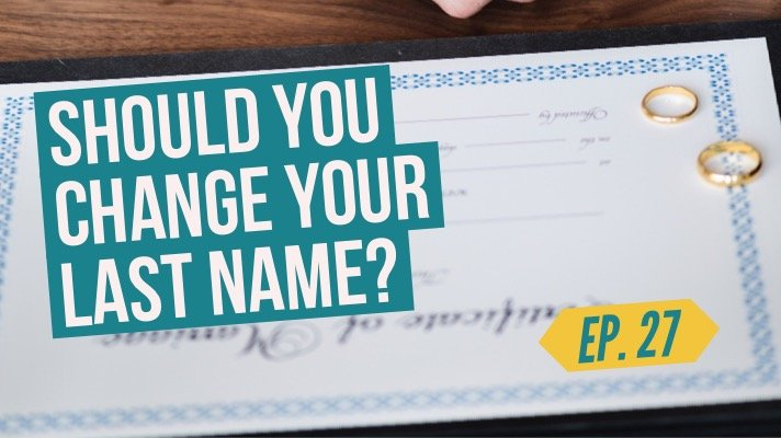 Should you change your last name after you get married?