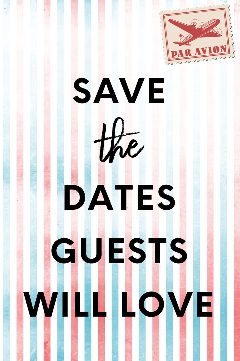 14 Save the Dates Guests Will Love