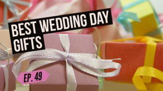 best wedding day gifts